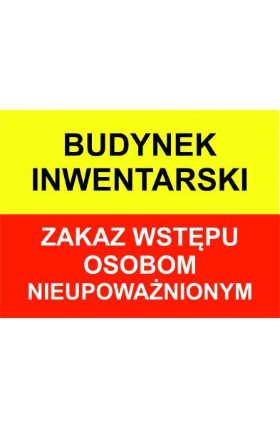Tablice na budynki. Zakaz Wstępu Oasobom Nieupoważnionym.